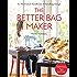 The Better Bag Maker: An Illustrated Handbook of Handbag Design • Techniques, Tips, and Tricks