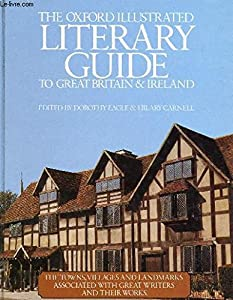 Hardcover The Oxford Illustrated Literary Guide to Great Britain & Ireland Book