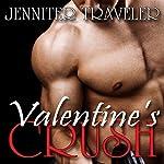 Valentine's Crush | Jennifer Traveler