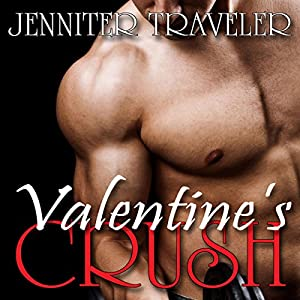 Valentine's Crush Audiobook