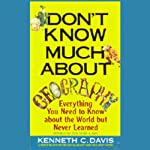 Don't Know Much About Geography | Kenneth C. Davis