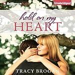 Hold on My Heart | Tracy Brogan