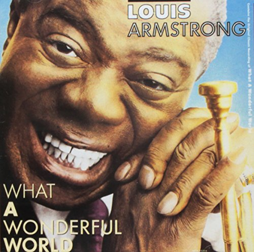 Louis Armstrong - What a Wonderful World (Portugal - Import)