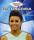 Eva Longoria: Actress and Businesswoman (Exceptional Latinos)