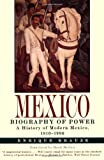 Front cover for the book Mexico: Biography of Power by Enrique Krauze