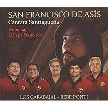 San Franc De Asis / Homenaje Papa Franci