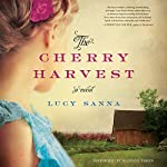 The Cherry Harvest: A Novel | Lucy Sanna