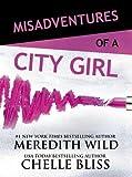 Misadventures of a City Girl (Misadventures Series Book 2)
