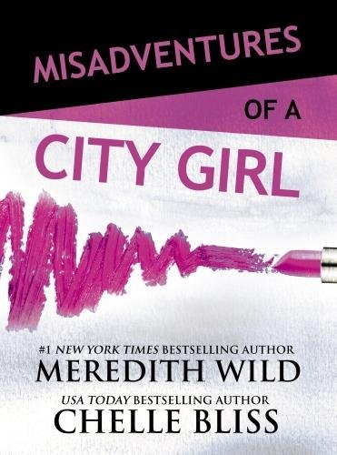 Misadventures of a City Girl (Misadventures Book 1)