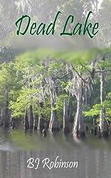 Dead Lake (Dead Lake Mystery Series Book 1)