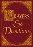 Prayers and Devotions, , 0764807021