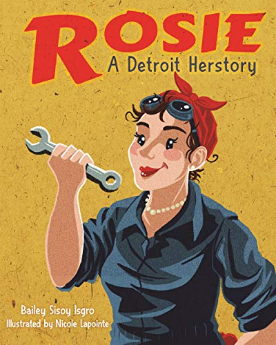 Rosie, A Detroit Herstory (Great Lakes Books Series)