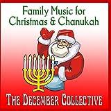 Family Music for Christmas & Chanukah