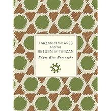 Tarzan of the Apes and The Return of Tarzan (Knickerbocker Classics)