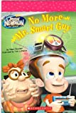 The Adventures of Jimmy Neutron, Boy Genius: No More Mr. Smart Guy