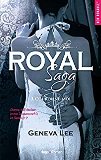 Royal saga 03 : Couronne-moi, Lee, Geneva