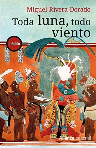 Toda luna, todo viento (13/20) (Spanish Edition)