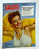 img - for Salute Magazine, September (Sept.) 1947, Vol. 2, No. 9 - Abortion Racket Menace / Can We Win an Atomic War? / Mel Torme book / textbook / text book