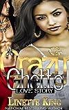 Free eBook - A Crazy Ghetto Love Story