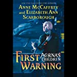 First Warning: Acorna's Children, Book 1 | Anne McCaffrey,Elizabeth Ann Scarborough