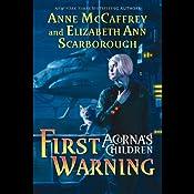 First Warning: Acorna's Children, Book 1   Anne McCaffrey, Elizabeth Ann Scarborough