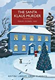 The Santa Klaus Murder: A British Library Crime Classic (British Library Crime Classics)