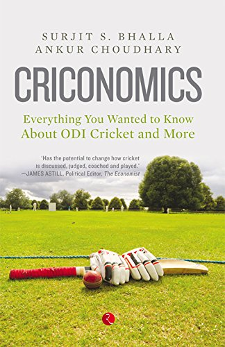 (CRICONOMICS: EVERYTHING YOU WANTED TO KNOW ABOUT ODI CRICKET AND MORE)