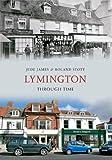 img - for Lymington Through Time book / textbook / text book