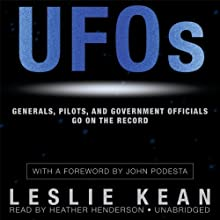 UFOs: Generals, Pilots, and Government Officials Go on the Record Audiobook by Leslie Kean Narrated by Heather Henderson