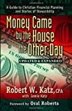 img - for Money Came by the House the Other Day: A Guide to Christian Financial Planning and Stories of Stewardship book / textbook / text book