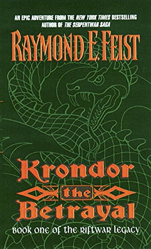 Krondor the Betrayal:: Book One of the Riftwar Legacy
