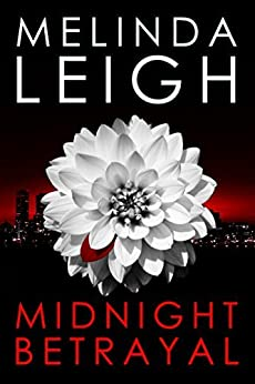 Midnight Betrayal (The Midnight Series Book 3) by [Leigh, Melinda]