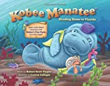 Kobee Manatee, Robert Scott Thayer, 0988326922