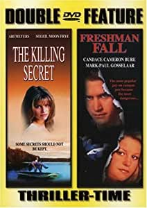 Freshman Fall/Killing Secret