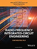 Radio-Frequency Integrated-Circuit Engineering (Wiley Series in Microwave and Optical Engineering)