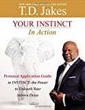 Your Instinct in Action, T. D. Jakes, 1455558877