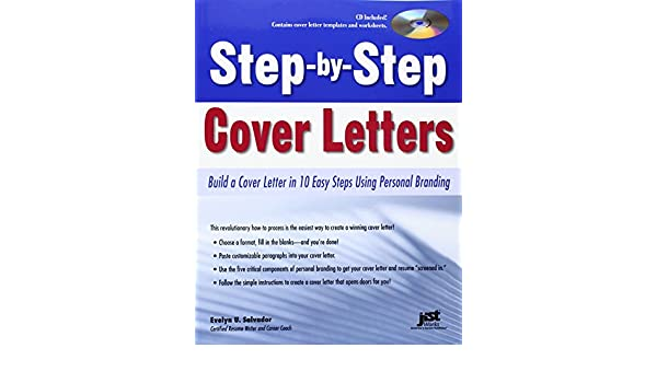 Step By Step Cover Letters: Build A Cover Letter In 10 Easy Steps Using  Peronal Branding: Evelyn U Salvador: 9781593577803: Books   Amazon.ca
