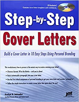 step by step cover letters build a cover letter in 10 easy steps using personal branding evelyn u salvador 9781593577803 amazoncom books
