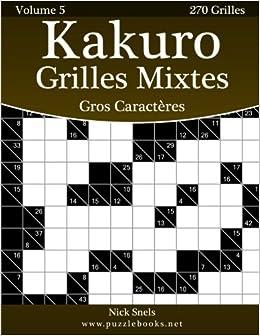 Kakuro Grilles Mixtes Gros Caracteres Volume 5 270
