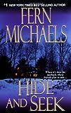 Hide and Seek, Fern Michaels, 1420101846