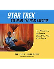Star Trek: Designing the Final Frontier: How Midcentury Modernism Shaped Our View of the Future
