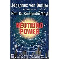 Neutrino Power: Der experimentelle Nachweis der Raumenergie revolutioniert unser Weltbild