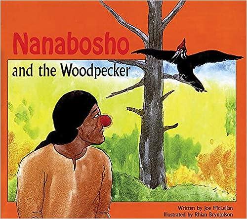 Nanabosho And The Woodpecker por Joe Mclellan epub