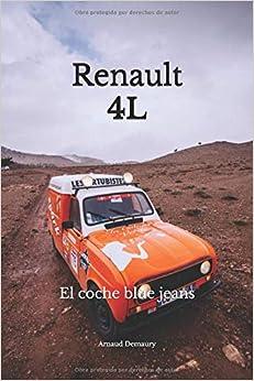 Renault 4l: El Coche Blue Jeans por Arnaud Demaury epub