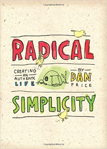 Radical Simplicity: Creating an Authentic Life: Amazon.es ...
