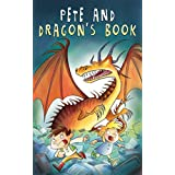 Children's Book : Pete and Dragon's Book (Book of the Dragon): Dragonlance Tales, Adventure books for kids, Dragon stories, Emotional and EQ, Social skills, Ages 9-12