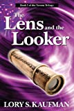 Front cover for the book The Lens and the Looker by Lory S. Kaufman