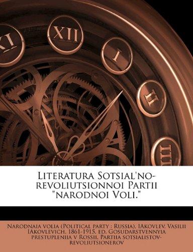 """Read Online Literatura Sotsial'no-revoliutsionnoi Partii """"narodnoi Voli."""" pdf epub"""