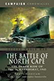 Battle of the North Cape: The Death Ride of the Scharnhorst, 1943 (Campaign Chronicles)
