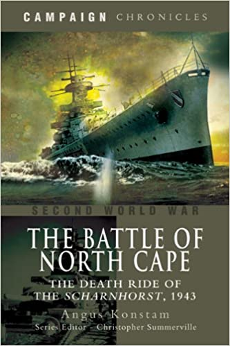Book The Battle of the North Cape: The Death Ride of the Scharnhorst, 1943 (Campaign Chronicles)